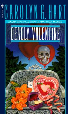 Deadly Valentine By Hart, Carolyn G.