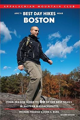 Amc's Best Day Hikes Near Boston By Tougias, Michael/ Burk, John S.